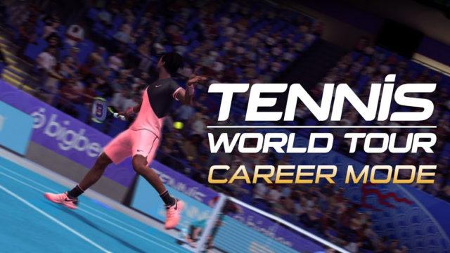 Tennis World Tour Karriere Modus